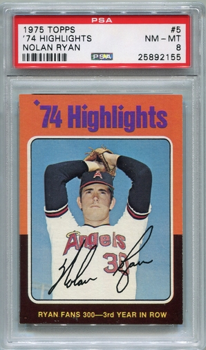 1975 Topps - '74 Highlights Nolan Ryan #5 PSA 8