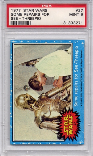 1977 Star Wars - Some Repairs For See-Threepio #27 PSA 9
