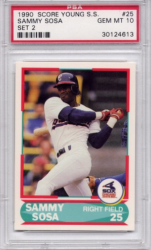 1990 Score Young Superstar Sammy Sosa #25 PSA 10