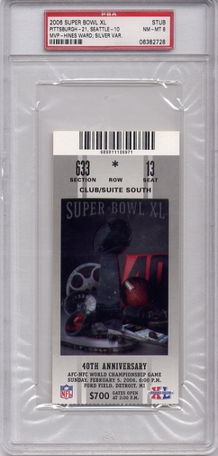 2006 Super Bowl XL Ticket Stub - Silver PSA 8 - Steelers