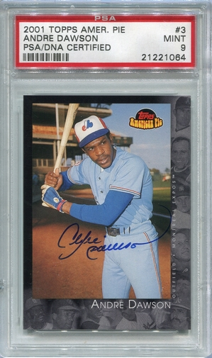 Andre Dawson PSA/DNA Certified Authentic Autograph - 2001 Topps American Pie