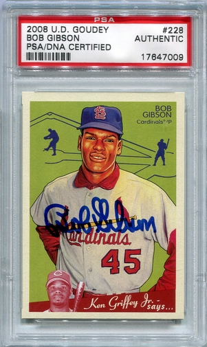 Bob Gibson PSA/DNA Certified Authentic Autograph - 2008 Upper Deck Goudey