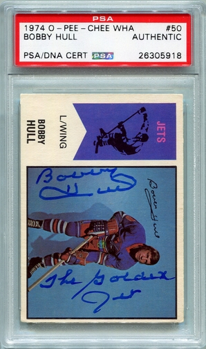 Bobby Hull PSA/DNA Certified Authentic Autograph - 1974 O-Pee-Chee WHA