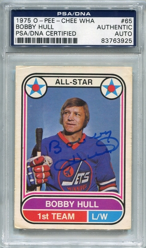 Bobby Hull PSA/DNA Certified Authentic Autograph - 1975 O-Pee-Chee WHA