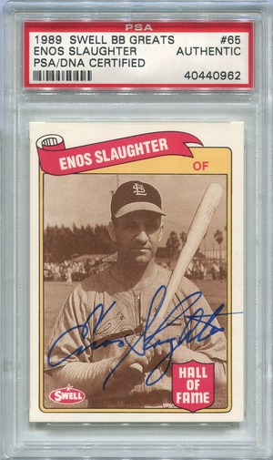 Enos Slaughter PSA/DNA Certified Authentic Autograph - 1989 Swell Greats