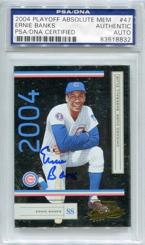 Ernie Banks PSA/DNA Certified Authentic Autograph - 2004 Playoff