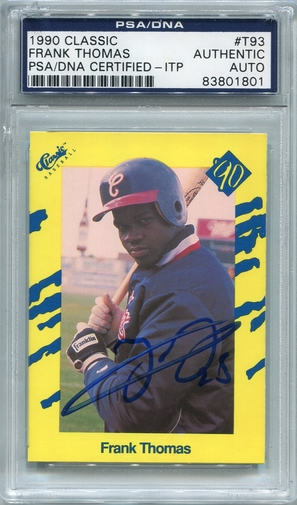 Frank Thomas Rookie PSA/DNA Certified Authentic Autograph - 1990 Classic