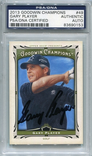 Gary Player PSA/DNA Certified Authentic Autograph - 2013 Goodwin Champions