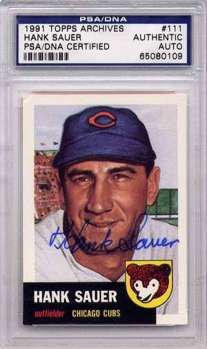 Hank Sauer PSA/DNA Certified Authentic Autograph - 1991 Topps Archives