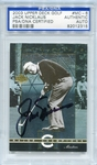 Jack Nicklaus PSA/DNA Certified Authentic Autograph - 2003 Upper Deck