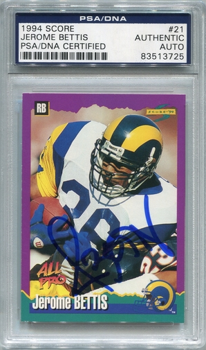 Jerome Bettis PSA/DNA Certified Authentic Autograph - 1994 Score