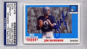 Jim McMahon PSA/DNA Certified Authentic Autograph - 2005 Topps All-American