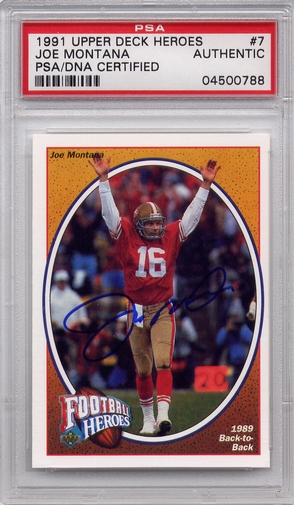 Joe Montana PSA/DNA Certified Authentic Autograph - 1991 UD Heroes #7