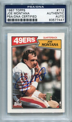 Joe Montana PSA/DNA Certified Authentic Autograph - 1987 Topps