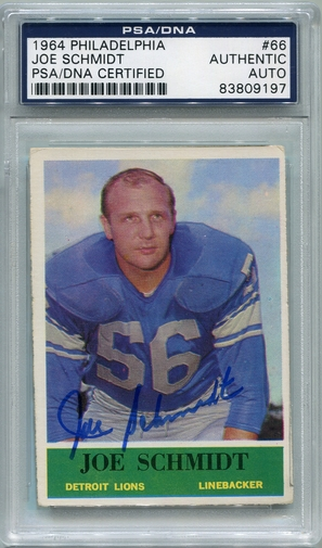 Joe Schmidt (HOF) PSA/DNA Certified Authentic Autograph - 1964 Philadelphia Gum Co.