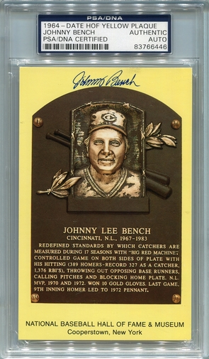 Johnny Bench PSA/DNA Certified Authentic Autograph - Hall of Fame Plaque BL6446