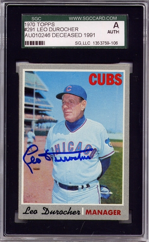 Leo Durocher SGC Certified Authentic Autograph - 1970 Topps