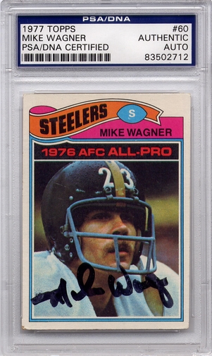 Mike Wagner PSA/DNA Certified Authentic Autograph - 1977 Topps
