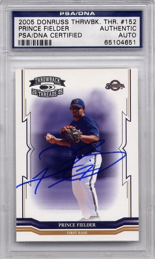 Prince Fielder PSA/DNA Certified Authentic Autograph - 2005 Donruss Throwback