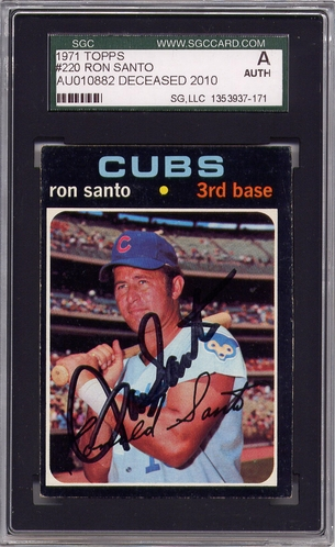 Ron Santo SGC Certified Authentic Autograph - 1971 Topps