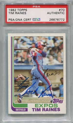 "Tim ""Rock"" Raines PSA/DNA Certified Authentic Autograph - 1982 Topps"