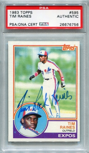 "Tim ""Rock"" Raines PSA/DNA Certified Authentic Autograph - 1983 Topps"
