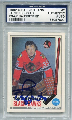 Tony Esposito PSA/DNA Certified Authentic Autograph - 1992 OPC 25th Ann.