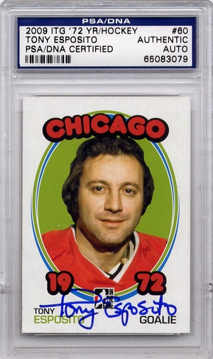 Tony Esposito PSA/DNA Certified Authentic Autograph - 2009 In The Game
