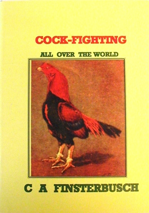 Cockfighting All Over the World