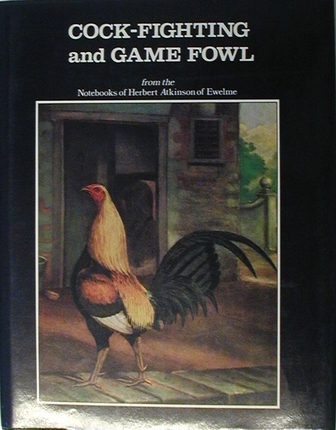 Cockfighting and Game Fowl