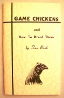 Game Chickens & How to Breed Them  (Tan Bark)