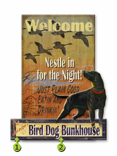 BIRD DOG PERSONALIZED SIGN