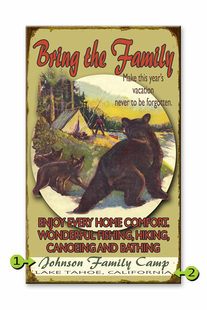 BRING THE FAMILY PERSONALIZED BEAR SIGN