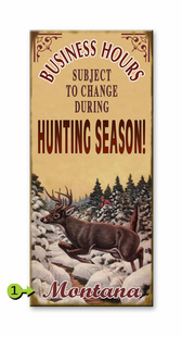HUNTING SEASON HOURS PERSONALIZED SIGN- DEER