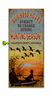 HUNTING SEASON HOURS PERSONALIZED SIGN- WATERFOWL