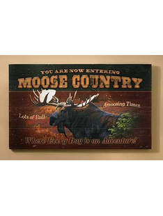 MOOSE COUNTRY WOOD SIGN