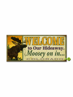 MOOSE HIDEAWAY PERSONALIZED SIGN