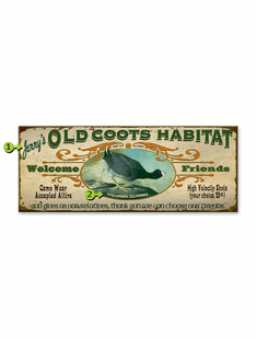 OLD COOTS HABIT PERSONALIZED SIGN
