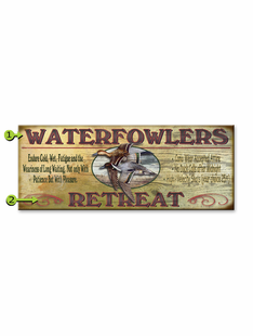 WATERFOWLERS RETREAT PERSONALIZED SIGN