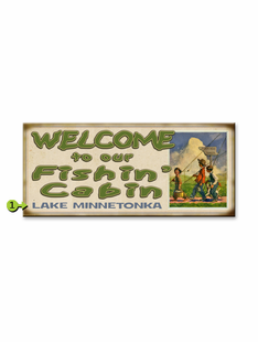WELCOME TO OUR FISHING CABIN PERSONALIZED SIGN