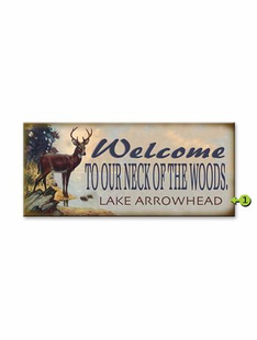 WELCOME TO OUR NECK OF THE WOODS PERSONALIZED SIGN