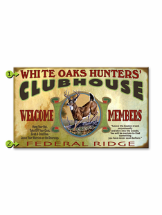 WHITETAIL CLUBHOUSE PERSONALIZED SIGN