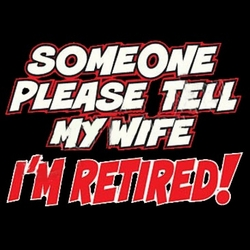 Retired T Shirts, Wholesale, Sayings, Funny - MSC Distributors
