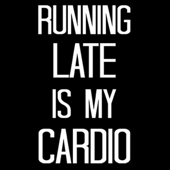 Wholesale Bulk Men's Women's Adult Funny T Shirts - Running Late is my Cardio - a5103c