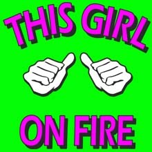 This Girl on Fire Graphic T-Shirts, Women's T-shirts, Polo Shirts, Hoodies, Wholesale Prices - 21428