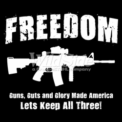 Gun Freedom p-60905-16311-freedom-guns-guts-and-glory-made-america-lets-keep