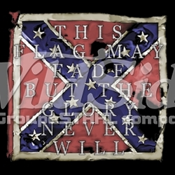 T-Shirts, Tees, Hats, Patriotic, American Flag, Cheap, Online, Wholesale -p-62663-9542-12x13-flag-may-fade-glory-never-will-rebel-flag