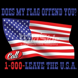 Patriotic, Bulk T Shirts, Wholesale Patriotic T Shirts - p-76840-17671-11x9-does-my-flag-offend-you-call-1-800-leave-usa