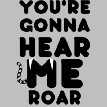 Your gonna hear me roar T Shirts Suppliers Wholesale in Bulk - 7468_o_rp-400x400