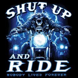 Wholesale Shut up and Ride T Shirts Suppliers - Bulk Wholesale, Biker T Shirts - Wholesale, Supplers, Bulk - MSC Distributors